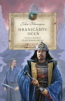 Hraničářův učeň - Císař Nihon-džinu - John Flanagan
