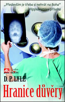 Hranice důvěry - D. P. Lyle