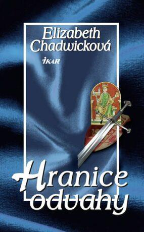 Hranice odvahy - Elizabeth Chadwicková