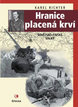 Hranice placená krví - Karel Richter