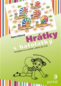 Hrátky s batolátky - Hana Kišová