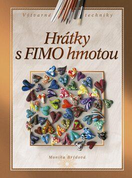 Hrátky s FIMO hmotou - Monika Brýdová