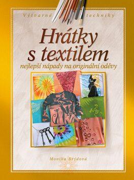 Hrátky s textilem - Monika Brýdová