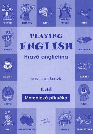 Playing English Hravá angličtina 1 - Doláková S.