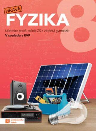 Hravá fyzika 8 - učebnice - nová řada
