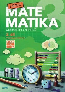 Hravá matematika 3 - učebnice 2.díl