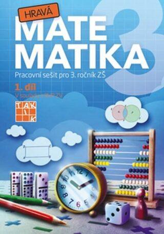 Hravá matematika 3 – pracovní sešit 1. díl - neuveden