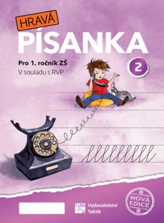 Hravá písanka pro 1.ročník - 2.díl - nová edice