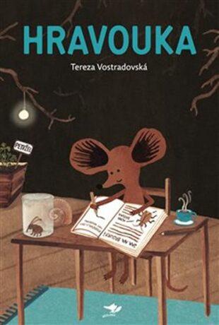 Hravouka - Tereza Vostradovská,