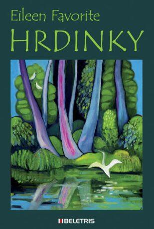 Hrdinky - Favorite Eileen