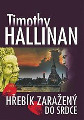 Hřebík zaražený do srdce - Hallinan Timothy