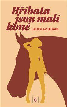 Hříbata jsou malí koně - Ladislav Beran
