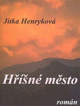 Hříšné město - Jitka Henryková