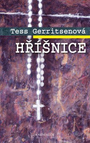Hříšnice - Tess Gerritsen