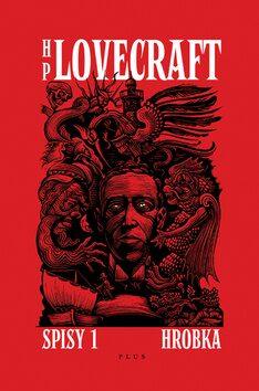 Hrobka - Příběhy a vize z let 1917-1920 - Howard P. Lovecraft