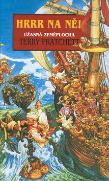 Hrrr na ně! - Terry Pratchett