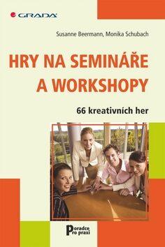Hry na semináře a workshopy - Susanne Beermann, Monika Schubach