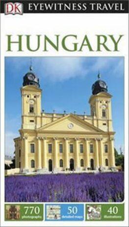 Hungary - DK Eyewitness Travel Guide - Dorling Kindersley