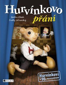 Hurvínkovo přání - Martin Klásek; Ondřej Lážnovský