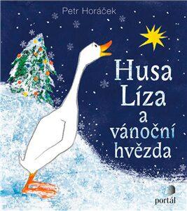 Husa Líza a vánoční hvězda - Horáček, Petr