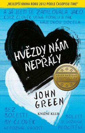 Hvězdy nám nepřály - John Green