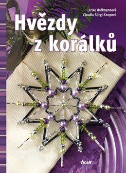 Hvězdy z korálků - Ulrike Hoffmannová, Claudia Bürgi-Knupová