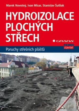 Hydroizolace plochých střech - poruchy střešních plášťů - Marek Novotný