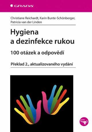 Hygiena a dezinfekce rukou - 100 otázek a odpovědí - Kolektiv
