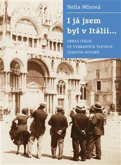 I já jsem byl v Itálii - Nella Mlsová