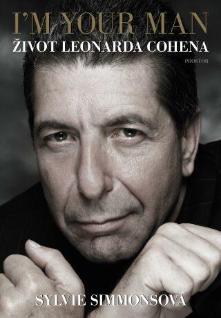 I'm Your Man: Život Leonarda Cohena - Sylvie Simmonsová - e-kniha