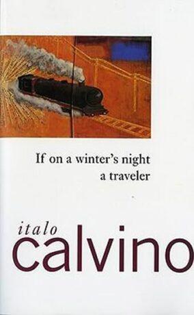 If on a Winter´s Night a Traveler - Italo Calvino