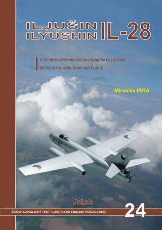 Iljušin IL-28 v československém vojenské - Miroslav Irra
