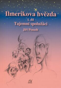Ilmerikova hvězda 1.díl - Jiří Posselt