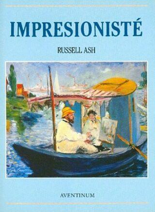 Impresionisté - Russell Ash