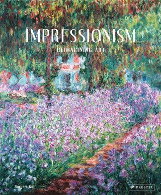 Impressionism: Reimagining Art (bazar) - Norbert Wolf