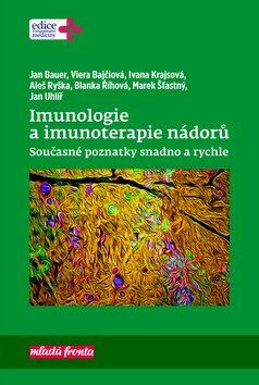 Imunologie a imunoterapie nádorů - Kolektiv