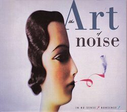In No Sense? Nonsense! - Art Of Noise - audiokniha