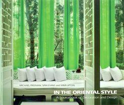 In the Oriental Style - Michael Freeman