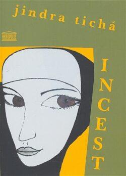 Incest - Jindra Tichá