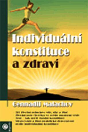 Individuální konstituce a zdraví - G.P. Malachov
