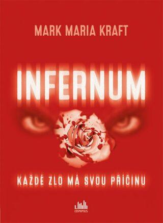 Infernum - Maria Mark Kraft