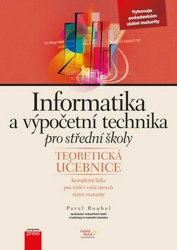 Informatika a výpočetní technika pro střední školy - Pavel Roubal