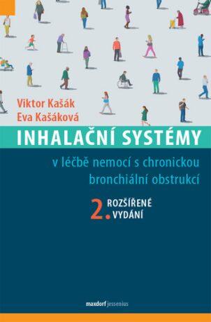 Inhalační systémy - Eva Kašáková; Viktor Kašák