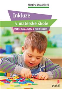 Inkluze v mateřské škole - Martina, Mazánková