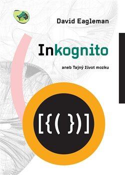 Inkognito - David Eagleman
