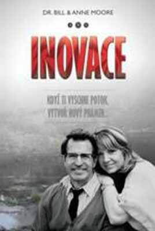 Inovace - Moore Bill a Anne