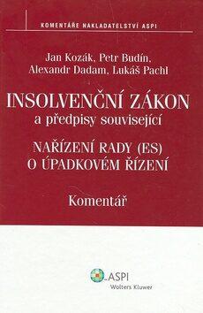 Insolvenční zákon - Jan Kozák, Petr Budín