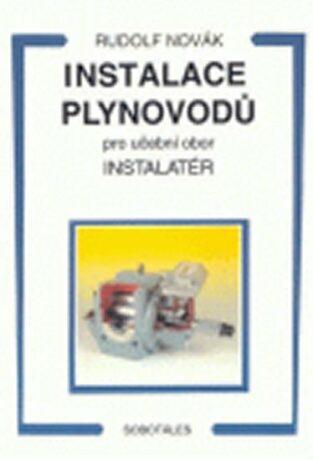 Instalace plynovodů - pro učební obor Instalatér - Rudolf Novák