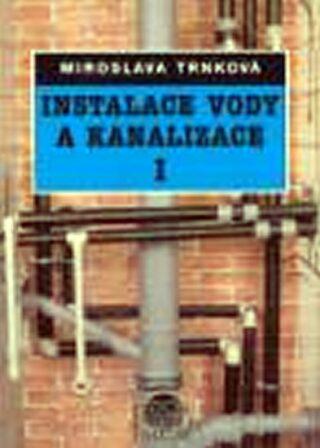Instalace vody a kanalizace I - Trnková Miroslava