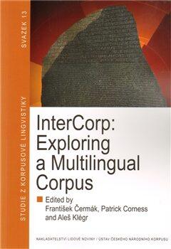 InterCorp: Exploring a Multilingual Corpus - Kolektiv